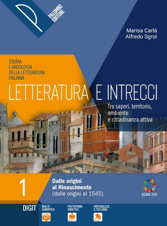 Letteratura e intrecci - Vol.1  + Scritt. e orientamento +  Ant. della Comm. + Percorsi di Didattica