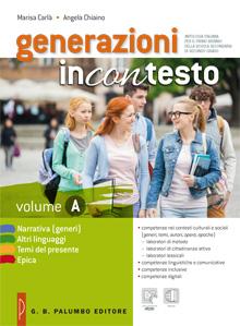 Generazioni incontesto - Volume A + La Grammatica in laboratorio