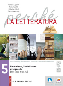 Perch� la letteratura - Volume 5