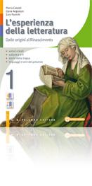 L'esperienza della letteratura Vol 1 - Dalle origini al Rinascimento