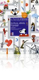 Il filo di Arianna - VOLUME 1 - TOMO Scritture, attivit�, linguaggi/1