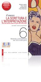 Il nuovo La scrittura e l'interpretazione - Edizione Rossa - VOLUME 6