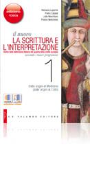 Il nuovo La scrittura e l'interpretazione - Edizione Rossa - VOLUME 1